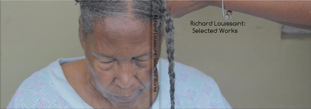 Richard Louissaint: Selected Works